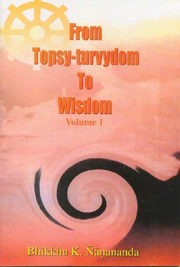From Topsy-turvydom To Wisdom-1