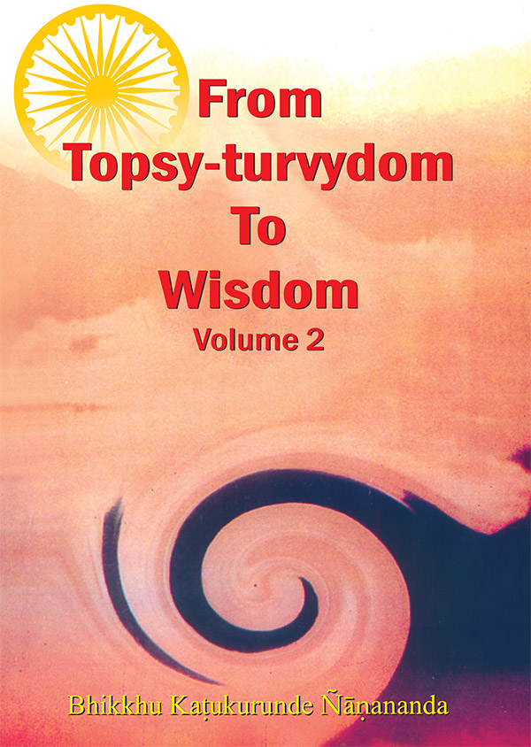 From Topsy-turvydom To Wisdom-2