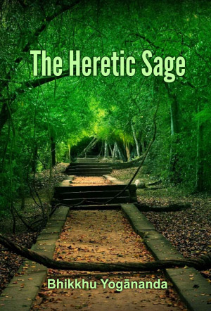 The Heretic Sage