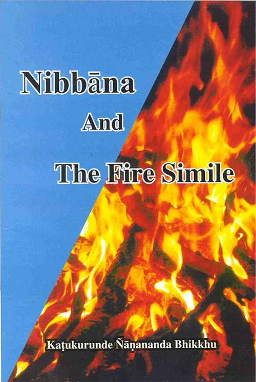 Nibbāna And The Fire Simile