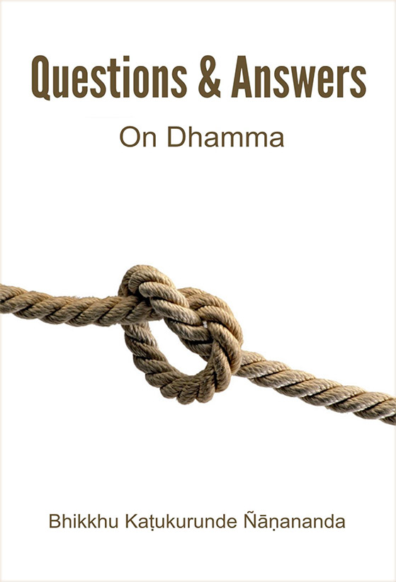 Questions & Answers On Dhamma