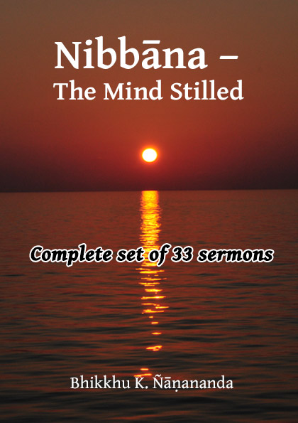 Nibbāna – The Mind Stilled complete set